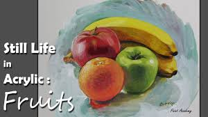 acrylic painting fruits step by step still life painting youtube