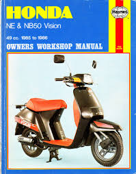 haynes honda ne u0026 nb50 workshop manual vision models 49cc in