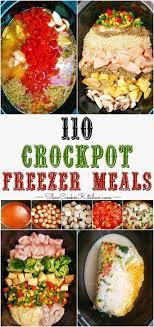 cuisine vite fait 110 crockpot freezer meals in 1 afternoon mijoteuse recette vite