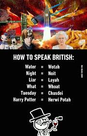 Funny British Memes - british accent funny meme funny memes