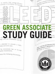 leed green associate study guide leadership in energy and