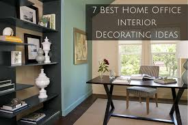 world best home interior design 7 best home office interior decorating ideas denver interior