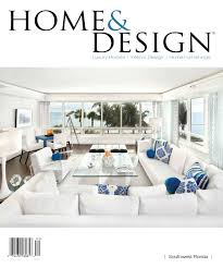 Home Design Furniture Company Home U0026 Design Magazine Annual Resource Guide 2013 By Anthony