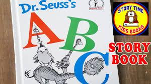 De Seuss Abc Read Aloud Alphabeth Book For Dr Seuss Abc Story Books For Children Read Aloud Out Loud