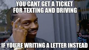 Texting And Driving Meme - roll safe think about it meme imgflip