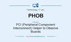 what does phob definition of phob phob stands for pci