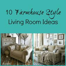 round up monday 10 farmhouse style living room ideas fun home