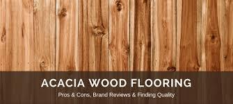 wood flooring vs laminate flooring acacia wood flooring reviews best brands pros v cons floor critics