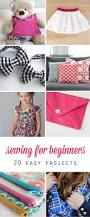 20 easy sewing projects for beginners it u0027s always autumn