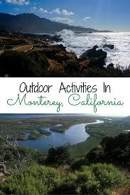 California Nature Activities images Top outdoor activities in monterey california traveling nine to png