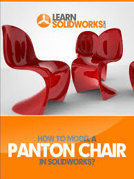 how to model a panton chair in solidworks pdf curvature tangent