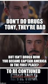 Drugs Are Bad Meme - marvel civil war 1 meme imgflip