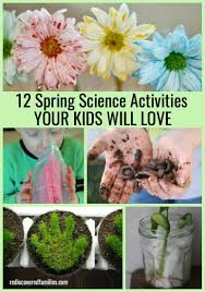 spring science activities your kids will love