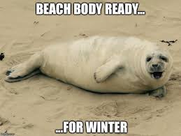 Beach Body Meme - winter beach body imgflip