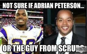 Adrian Peterson Memes - not sure if adrian peterson meme