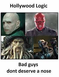 Hollywood Meme - dopl3r com memes hollywood logic bad guys dont deserve a nose