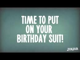 birthday suit happy birthday cards funny birthday ecards youtube