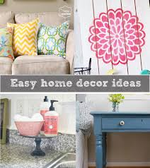 Easy Home Decor Easy Ways To Jazz Up Your Home Decor Reasons To Skip The Housework