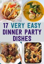 Easy Italian Dinner Party Recipes - 17 easy recipes for a dinner party