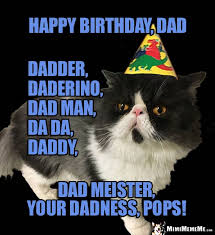 Happy Birthday Dad Meme - happy birthday dad funny animals wish daddy father pops a happy b
