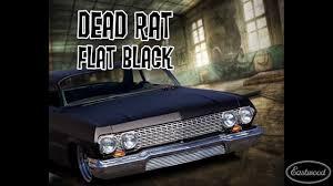 flat black dead rat flat black paint from eastwood youtube