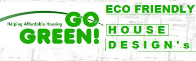 eco friendly house plans eco friendly house plans in bangalore about the advantages of