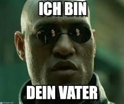 Bin Meme - ich bin what if i told you meme on memegen