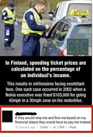 Speeding Meme - koulu kyyti in finland speeding ticket prices are calculated on the