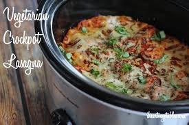 the easiest vegetarian crockpot lasagna i heart vegetables
