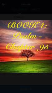 best 25 psalm 95 1 7 ideas on psalms 112 7 bible