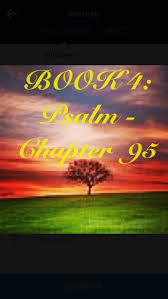best 25 psalm 95 1 7 ideas on faith bible verses