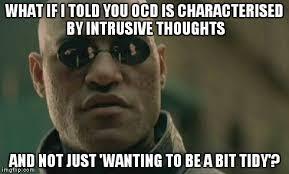 living with ocd a meme dump album on imgur