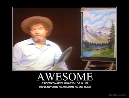 Bob Ross Meme - awesome bob ross by calico00 on deviantart
