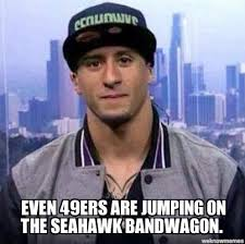 Seahawks Bandwagon Meme - un categorized even 49ers are jumping on the seahawk bandwagon