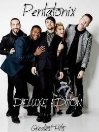 new pentatonix album pentatonix greatest hits deluxe edition
