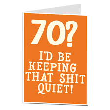funny silly rude offensive 70th birthday card selection