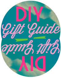 guide to holidays diy gift guide and then we saved