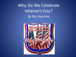 why do we celebrate veteran s day ppt
