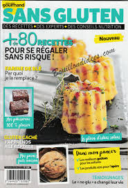 gourmand magazine cuisine revue de presse 20 sans gluten cie