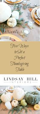 five ways to set a thanksgiving table lindsay hill interiors