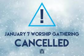 Seeking Cancelled Worship Gathering For January 7 Cancelled Church