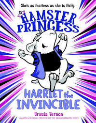 Barnes And Noble San Ramon Harriet The Invincible Hamster Princess Series 1 By Ursula