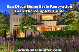 home renovation loan san diego homestyle renovation mortgage loan 2017 update