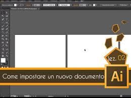 tutorial illustrator italiano tutorial illustrator ita lez 02 come impostare youtube