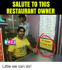 Restaurant Memes - salute to this restaurant owner no charges nan a fo for wwwrvcjcom