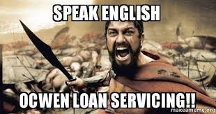 Speak English Meme - speak english ocwen loan servicing the 300 make a meme