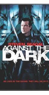 against the dark video 2009 imdb