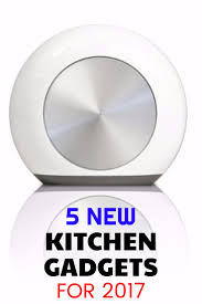 5 new kitchen gadgets for 2017 shopping kim