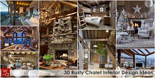 interior decoration home world of architecture 30 rustic chalet interior design ideas