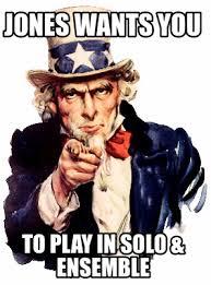 Solo Meme - meme maker jones wants you to play in solo ensemble